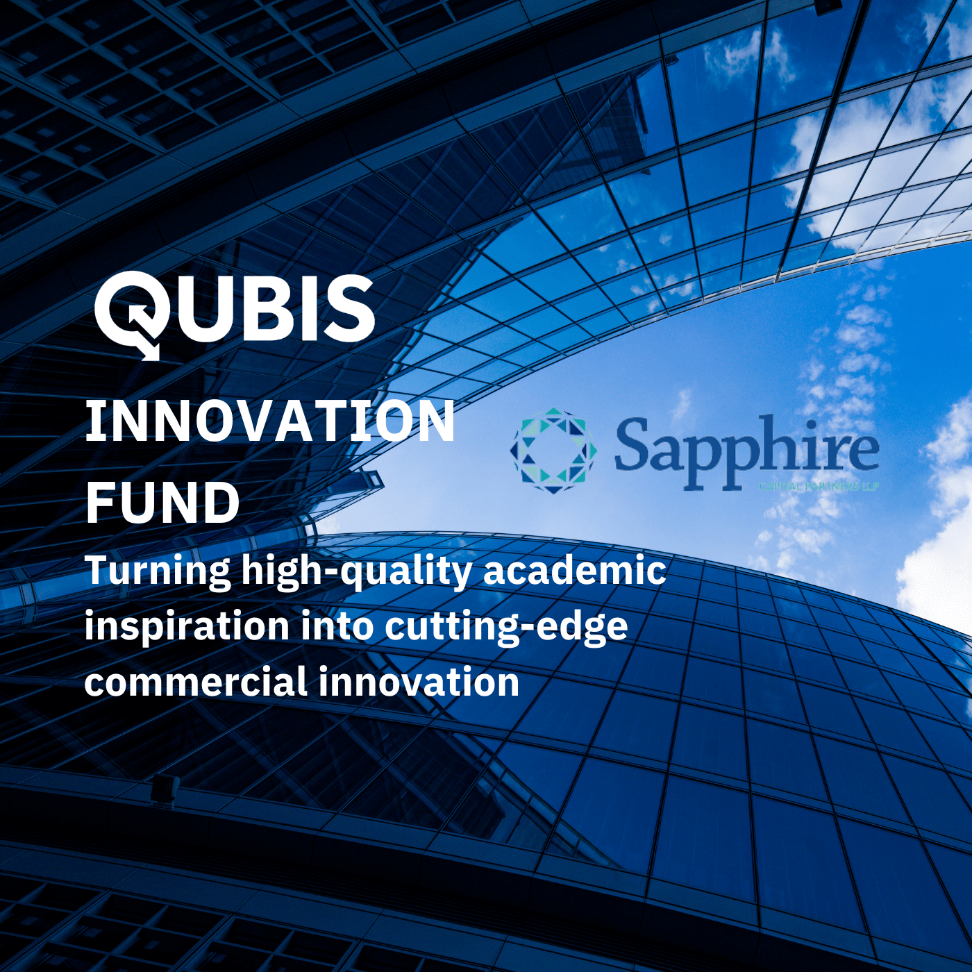 QUBIS Ltd launches the QUBIS Innovation Fund in conjunction with Sapphire Capital Partners LLP